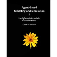 Agent-Based Modeling and Simulation I: Practical guide to the analysis of complex systems
